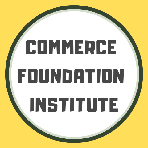 COMMERCE FOUNDATION INSTITUTE